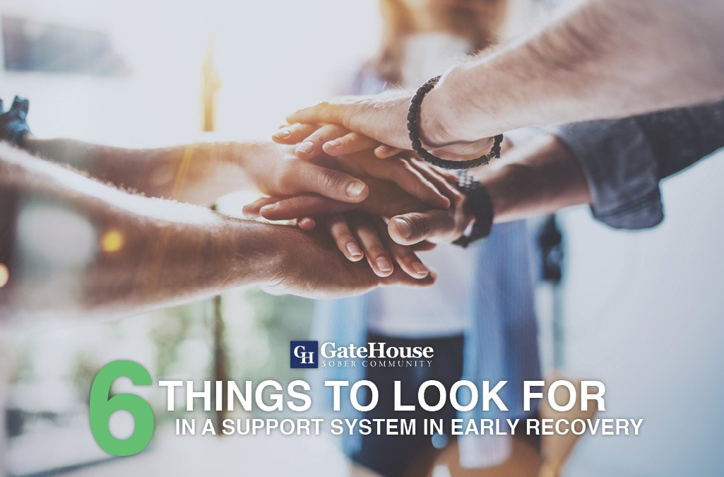 6 Things To Look For In A Support System In Early Recovery